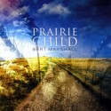 Reveiw: CD Prarie Child with Bert Marshall