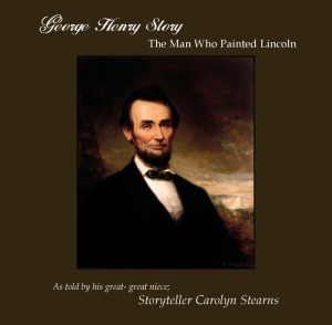 George Henry Story - The man Who Painted Lincoln